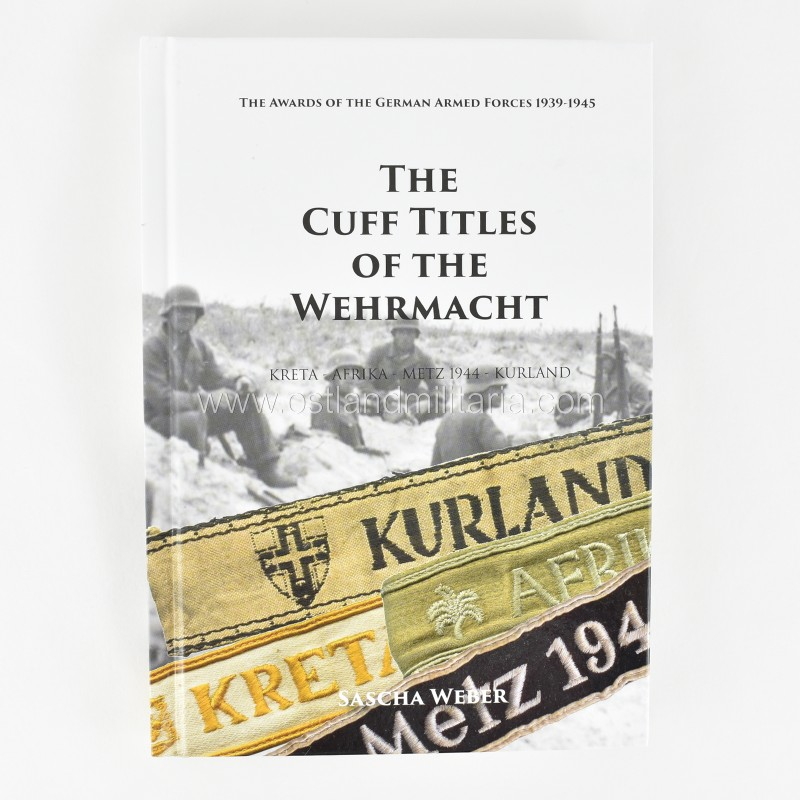 S. Weber. The Cuff Titles of the Wehrmacht New items