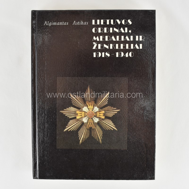 A. Astikas, Orders, medals and badges of Lithuania (1918-1940) New items