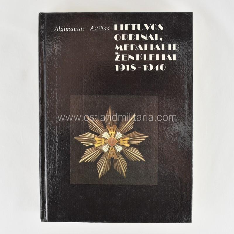 A. Astikas, Lietuvos ordinai, medaliai ir ženkleliai 1918-1940 Naujos prekės