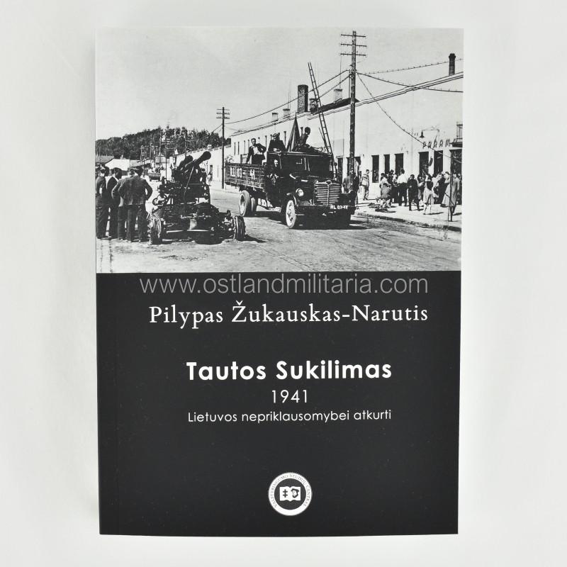 P. Žukauskas-Narutis, Tautos sukilimas 1941 New items